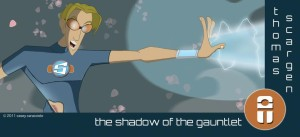 The Shadow of the Gauntlet